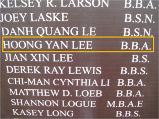 David Lee's name can be found listed under the class of 2010 at HSU Alumni Wall, located in the center of the HSU Campus.